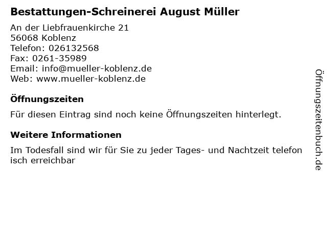 Bestattungen-Schreinerei August Müller in Koblenz: Adresse und Öffnungszeiten