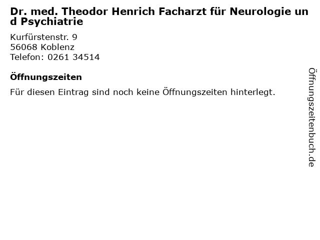 Dr. med. Theodor Henrich Facharzt für Neurologie und Psychiatrie in Koblenz: Adresse und Öffnungszeiten