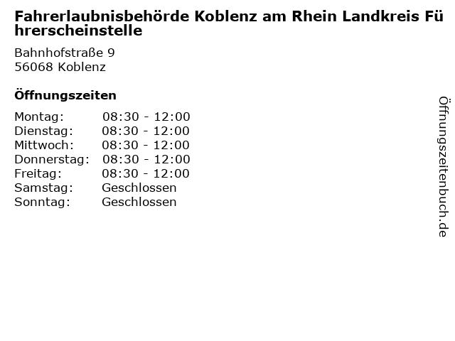 Fahrerlaubnisbehörde Koblenz am Rhein Landkreis Führerscheinstelle in Koblenz: Adresse und Öffnungszeiten
