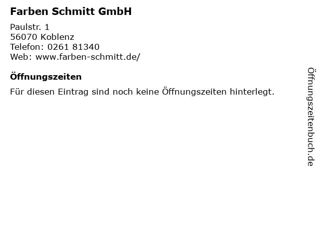 Farben Schmitt.ᐅ öffnungszeiten Farben Schmitt Gmbh Paulstr 1 In Koblenz