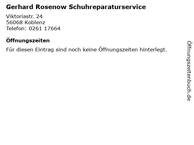Gerhard Rosenow Schuhreparaturservice in Koblenz: Adresse und Öffnungszeiten
