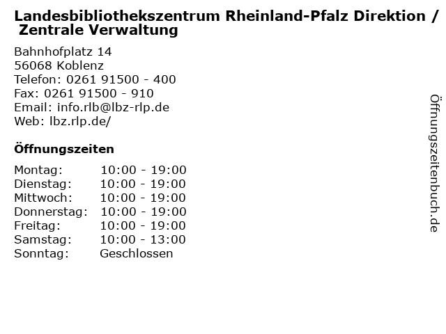 Landesbibliothekszentrum Rheinland-Pfalz Direktion / Zentrale Verwaltung in Koblenz: Adresse und Öffnungszeiten