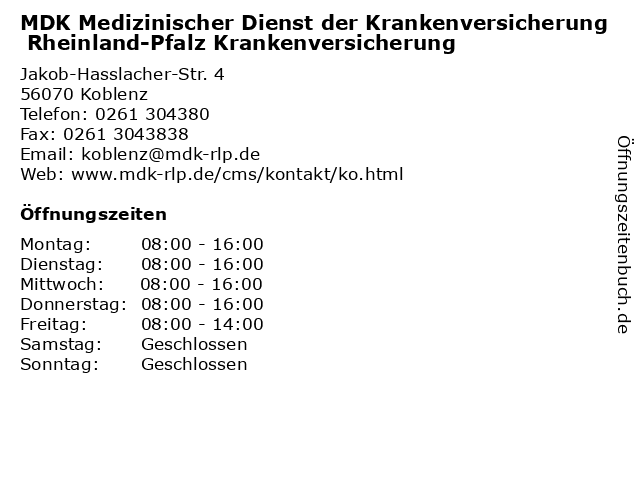 MDK Medizinischer Dienst der Krankenversicherung Rheinland-Pfalz Krankenversicherung in Koblenz: Adresse und Öffnungszeiten