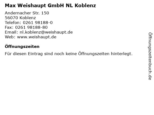 Max Weishaupt GmbH NL Koblenz in Koblenz: Adresse und Öffnungszeiten
