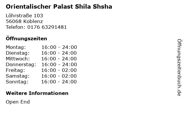 Orientalischer Palast Shila Shsha in Koblenz: Adresse und Öffnungszeiten