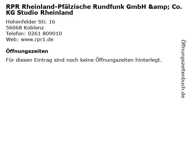 RPR Rheinland-Pfälzische Rundfunk GmbH & Co. KG Studio Rheinland in Koblenz: Adresse und Öffnungszeiten