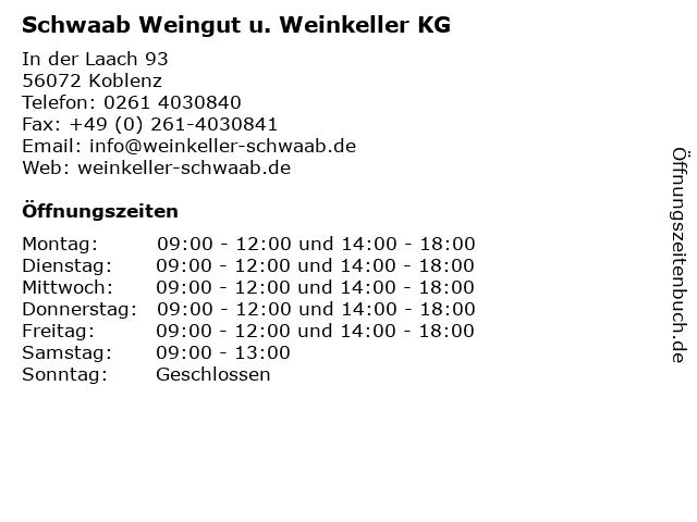 Schwaab Weingut u. Weinkeller KG in Koblenz: Adresse und Öffnungszeiten