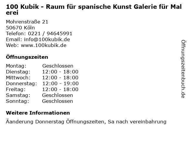 100 Kubik - Raum für spanische Kunst Galerie für Malerei in Köln: Adresse und Öffnungszeiten
