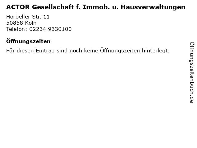 ACTOR Gesellschaft f. Immob. u. Hausverwaltungen in Köln: Adresse und Öffnungszeiten