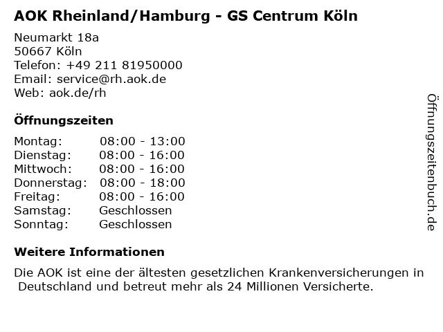 AOK Rheinland/Hamburg - GS Centrum Köln/ AKTUELL nur mit Termin in Köln: Adresse und Öffnungszeiten