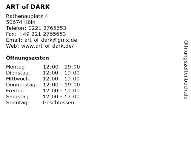 ART of DARK in Köln: Adresse und Öffnungszeiten
