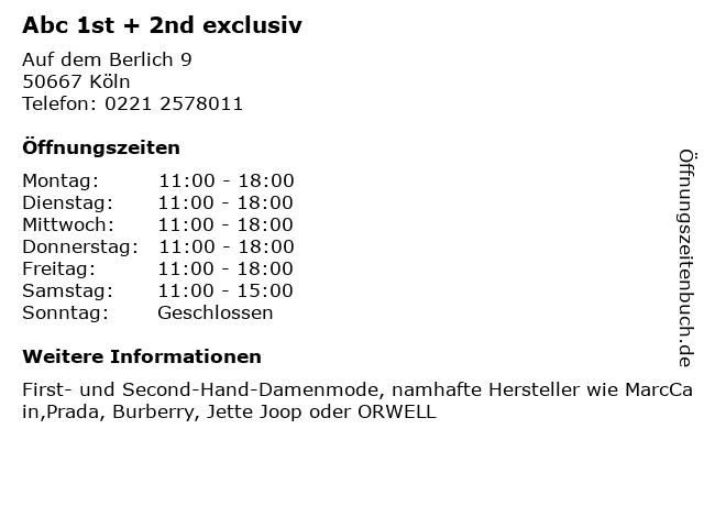 Abc 1st + 2nd exclusiv in Köln: Adresse und Öffnungszeiten
