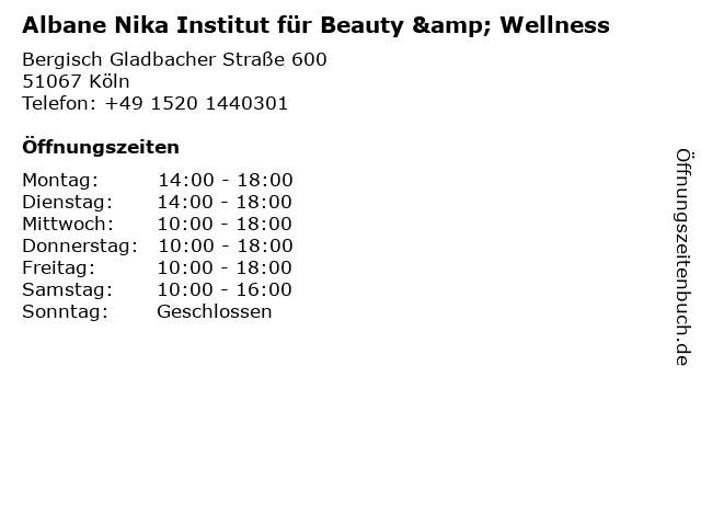 Albana Nika - Institut für Beauty & Wellness in Köln: Adresse und Öffnungszeiten