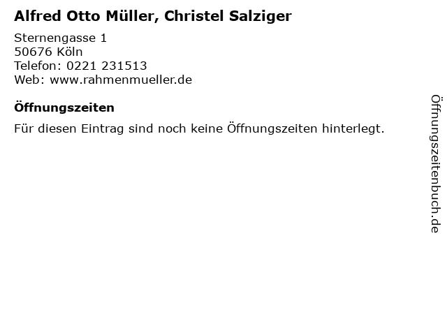 Alfred Otto Müller, Christel Salziger in Köln: Adresse und Öffnungszeiten