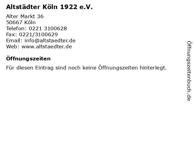 Altstädter Köln 1922 e.V. in Köln: Adresse und Öffnungszeiten