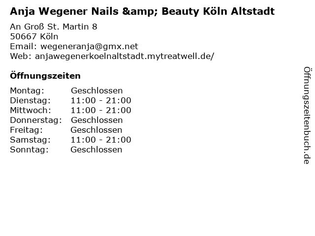 Anja Wegener Nails & Beauty Köln Altstadt in Köln: Adresse und Öffnungszeiten