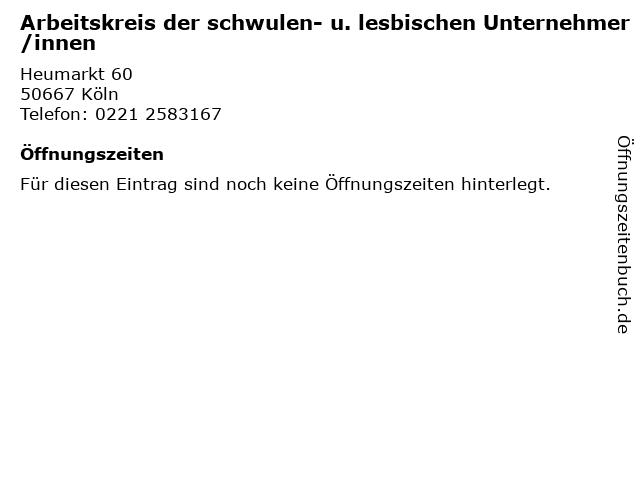Arbeitskreis der schwulen- u. lesbischen Unternehmer/innen in Köln: Adresse und Öffnungszeiten
