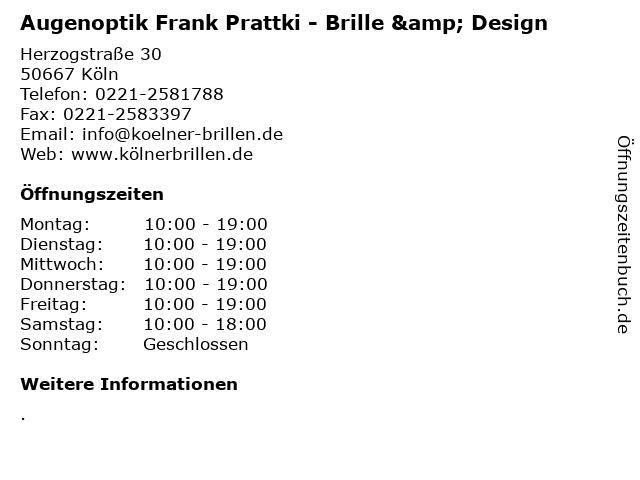 Augenoptik Frank Prattki - Brille & Design in Köln: Adresse und Öffnungszeiten