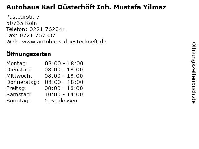 Autohaus Karl Düsterhöft Inh. Mustafa Yilmaz in Köln: Adresse und Öffnungszeiten