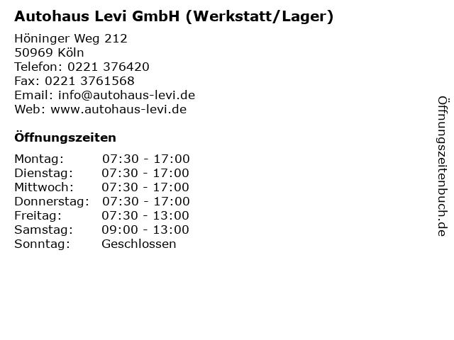 Autohaus Levi GmbH (Werkstatt/Lager) in Köln: Adresse und Öffnungszeiten