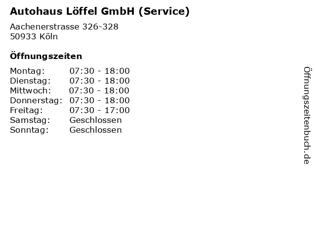 Autohaus Löffel GmbH (Service) in Köln: Adresse und Öffnungszeiten