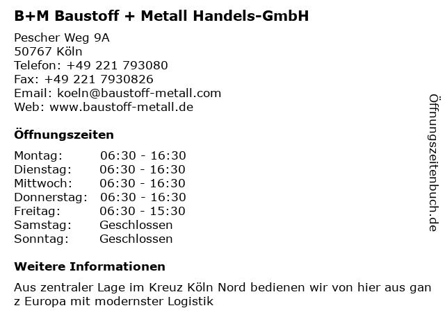 B+M Baustoff + Metall Handels-GmbH in Köln: Adresse und Öffnungszeiten