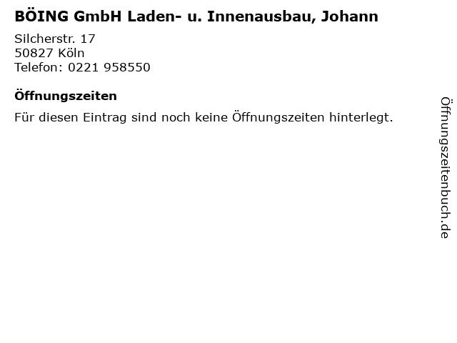 BÖING GmbH Laden- u. Innenausbau, Johann in Köln: Adresse und Öffnungszeiten