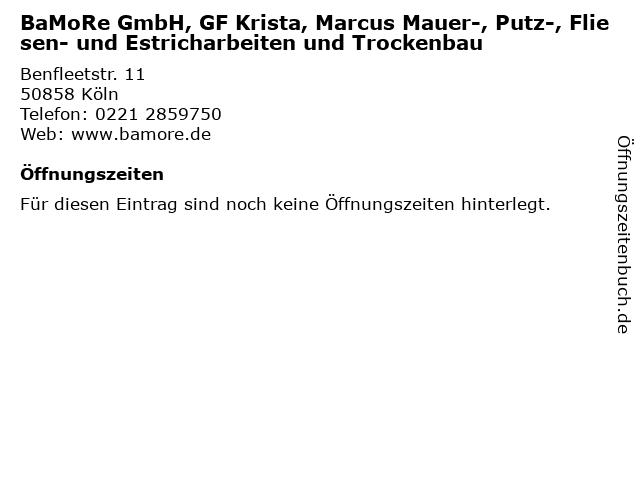 BaMoRe GmbH, GF Krista, Marcus Mauer-, Putz-, Fliesen- und Estricharbeiten und Trockenbau in Köln: Adresse und Öffnungszeiten