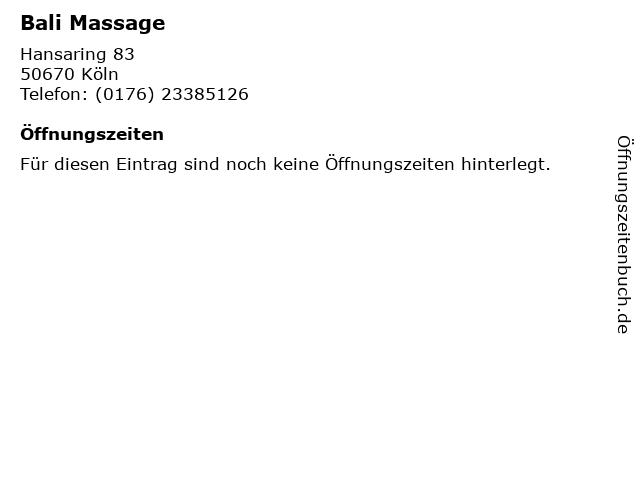 Bali Massage in Köln: Adresse und Öffnungszeiten
