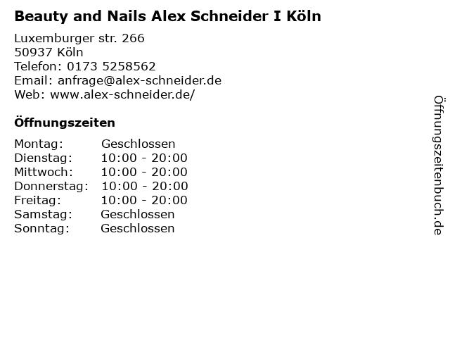 Beauty and Nails Alex Schneider I Köln in Köln: Adresse und Öffnungszeiten