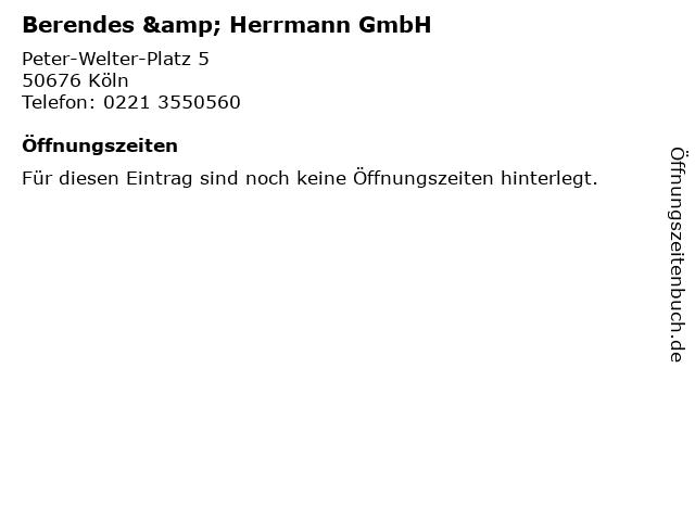 Berendes & Herrmann GmbH in Köln: Adresse und Öffnungszeiten