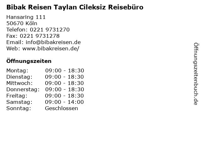 Bibak Reisen Taylan Cileksiz Reisebüro in Köln: Adresse und Öffnungszeiten