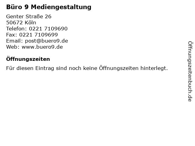Büro 9 Mediengestaltung in Köln: Adresse und Öffnungszeiten