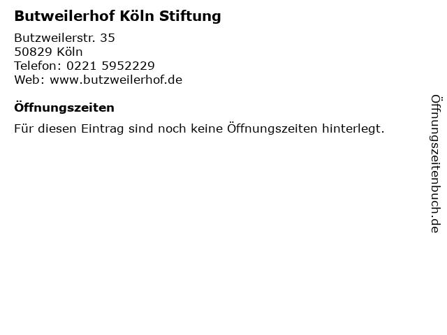 Butweilerhof Köln Stiftung in Köln: Adresse und Öffnungszeiten