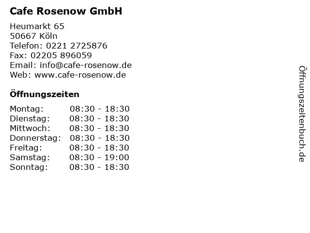 Cafe Rosenow GmbH in Köln: Adresse und Öffnungszeiten