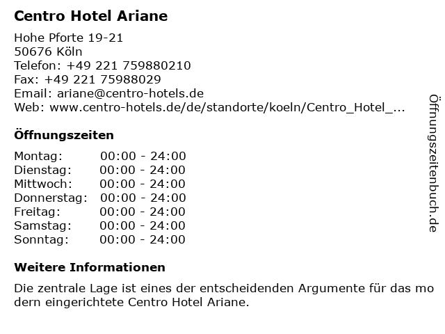 ᐅ Offnungszeiten Centro Hotel Ariane Hohe Pforte 19 21 In Koln