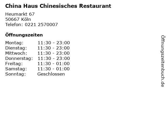 China Haus Chinesisches Restaurant in Köln: Adresse und Öffnungszeiten