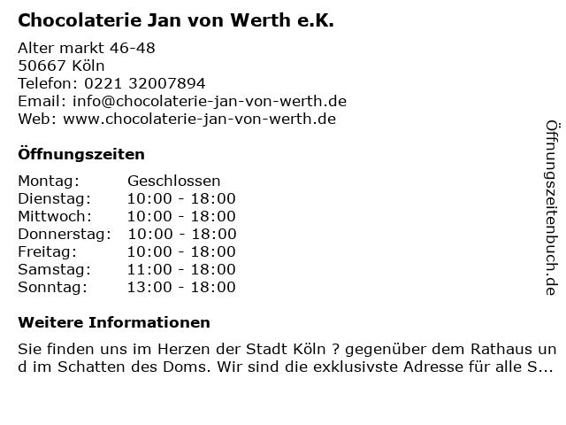 Chocolaterie Jan von Werth e.K. in Köln: Adresse und Öffnungszeiten