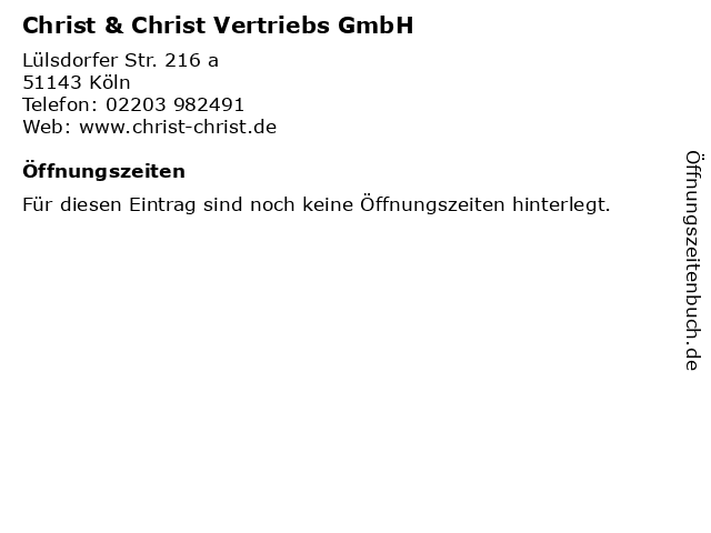 Christ & Christ Vertriebs GmbH in Köln: Adresse und Öffnungszeiten