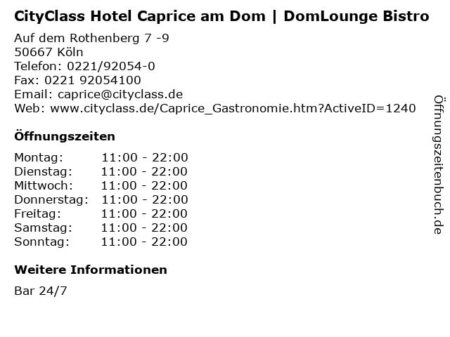 CityClass Hotel Caprice am Dom   DomLounge Bistro in Köln: Adresse und Öffnungszeiten