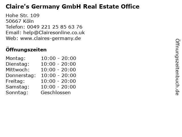 Claire's Germany GmbH Real Estate Office in Köln: Adresse und Öffnungszeiten