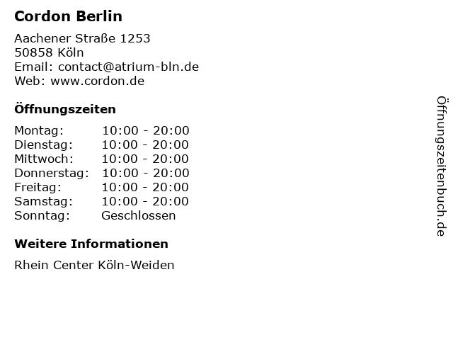 Cordon Berlin in Köln: Adresse und Öffnungszeiten