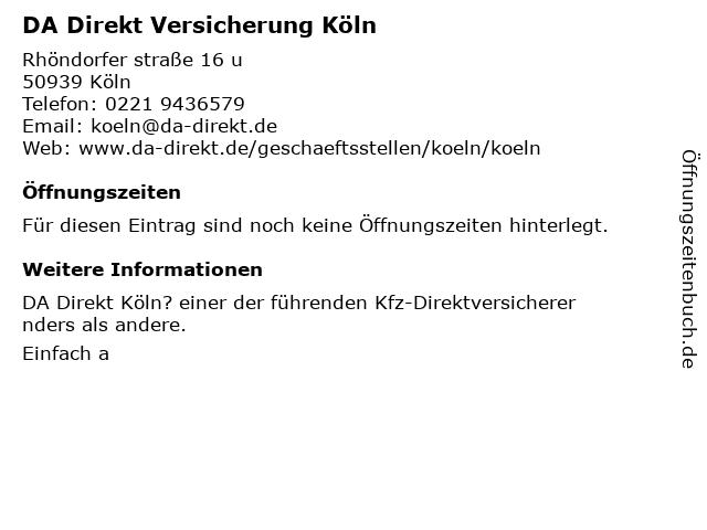 ᐅ Offnungszeiten Da Direkt Versicherung Rhondorfer Str 16u In Koln