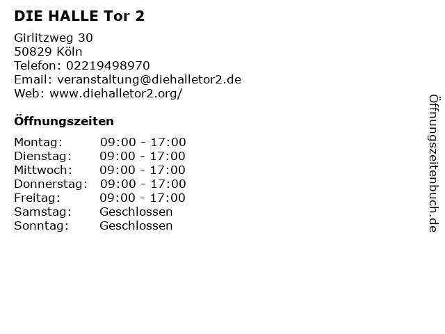 DIE HALLE Tor 2 in Köln: Adresse und Öffnungszeiten