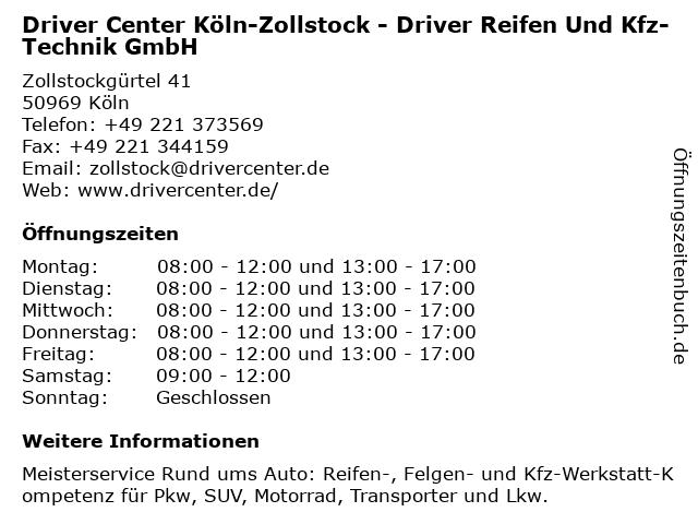 DRIVER CENTER KÖLN-ZOLLSTOCK - DRIVER REIFEN UND KFZ-TECHNIK GMBH in Köln: Adresse und Öffnungszeiten