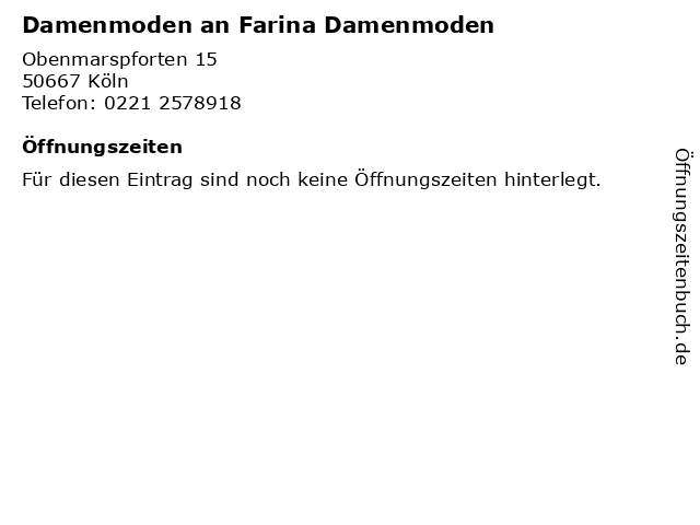 Damenmoden an Farina Damenmoden in Köln: Adresse und Öffnungszeiten