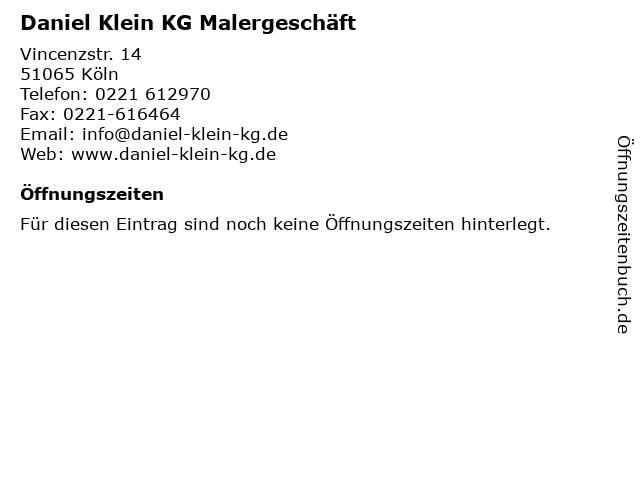 Daniel Klein KG Malergeschäft in Köln: Adresse und Öffnungszeiten