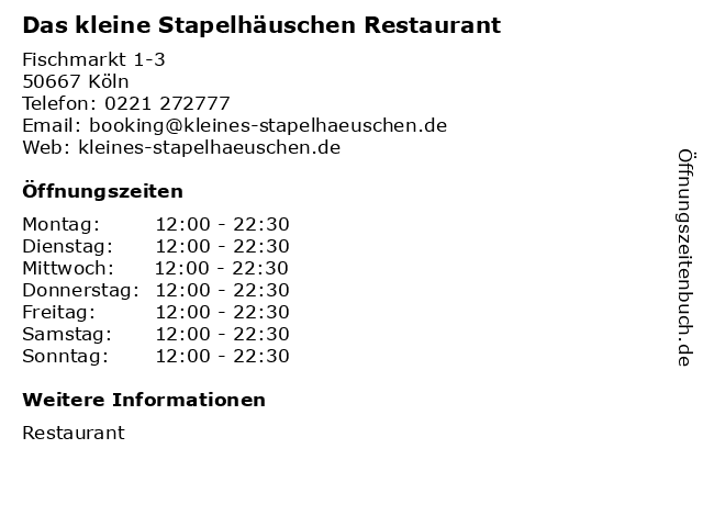 Das kleine Stapelhäuschen Restaurant in Köln: Adresse und Öffnungszeiten