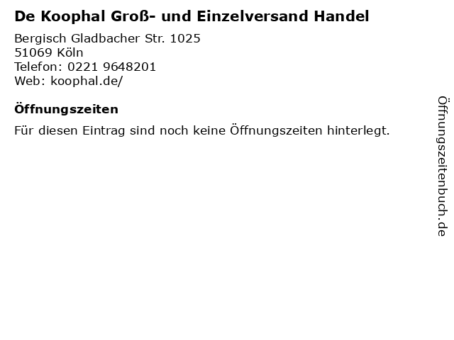 De Koophal Groß- und Einzelversand Handel in Köln: Adresse und Öffnungszeiten