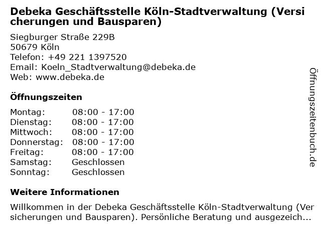 Debeka Geschäftsstelle Köln-Stadtverwaltung (Versicherungen und Bausparen) in Köln: Adresse und Öffnungszeiten